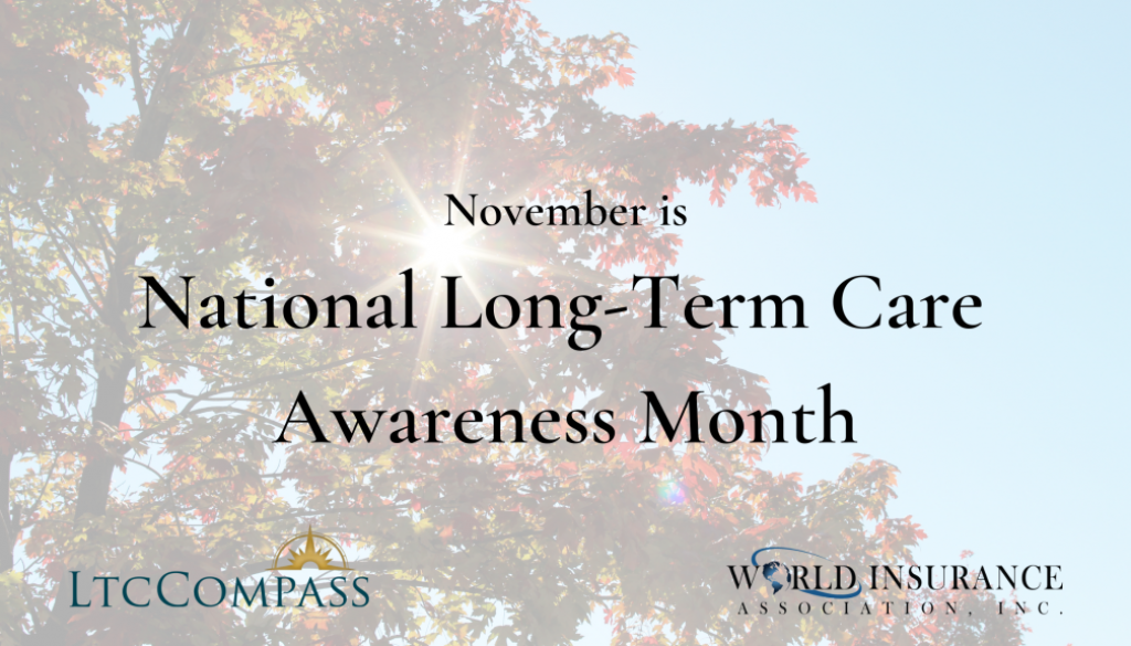 November is National Long-Term Care Awareness Month (1)